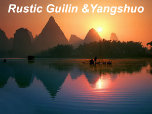 Rustic Guilin and Yangshuo